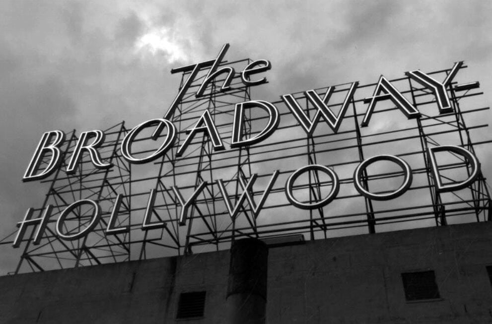 Broadway Hollywood Sign